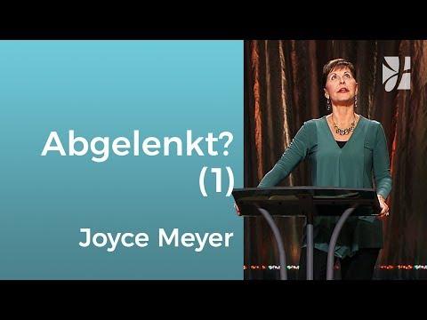 Was uns von Gott ablenkt (1) – Joyce Meyer – Gott begegnen