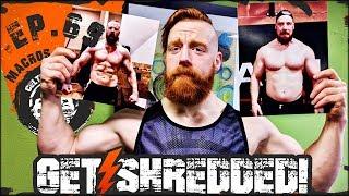 Sheamus Get Shredded! | Ep.69 Macro Diet Plan
