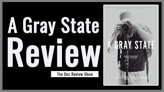 Ep3 A Gray State Documentary Review