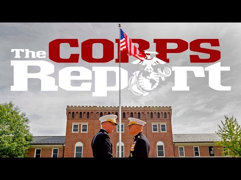 1st Lt. Bonnyman Returns Home and CMC Passage of Command (The Corps Report Ep. 64)