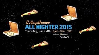 CollegeHumor's All Nighter! (MUSIC VIDEO)