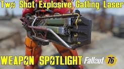 Fallout 76: Weapon Spotlights: Two Shot Explosive Gatling Laser