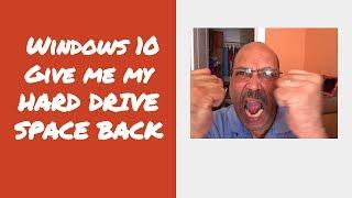 Windows 10 Tricks - Recover or Reclaim Precious Hard Drive Space