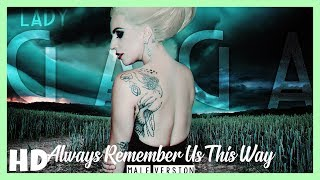 Baixar Lady Gaga - Always Remember Us This Way | (MALE VERSION)