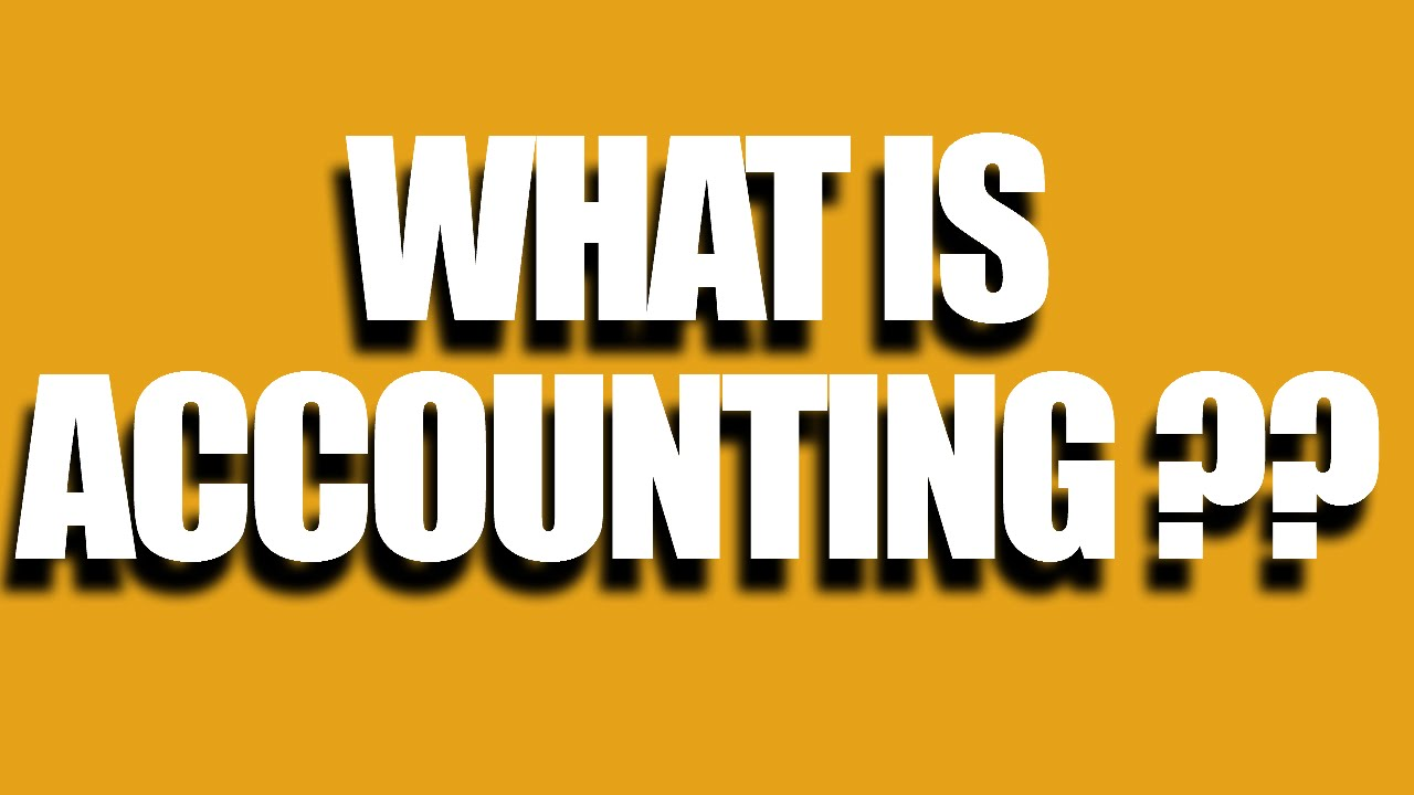 What is accounting? 62