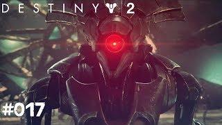 Destiny 2 #017 - Die Vex und ihre Macht - Let's Play Destiny 2 Deutsch / German