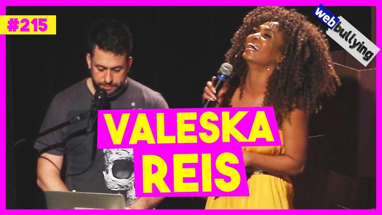 WEBBULLYING #215 - ACABEI COM O NOIVADO DA VALESKA REIS (São Paulo)