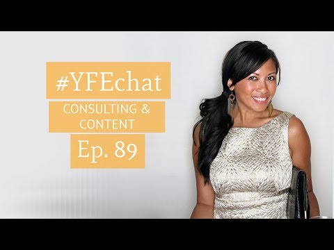 Consulting and Content (#YFEchat Ep. 89)
