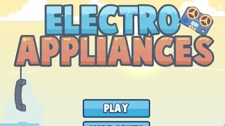 Electro Appliances Level 1~32 Walkthrough