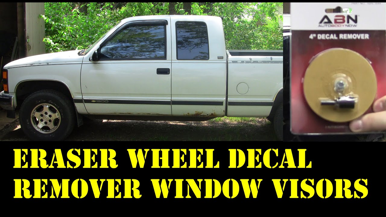 How to remove molding from a truck - 1995 Chevy Truck Remove Adhesive Eraser Wheel Install Window Visors