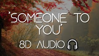 BANNERS - Someone To You (8D AUDIO)🎧