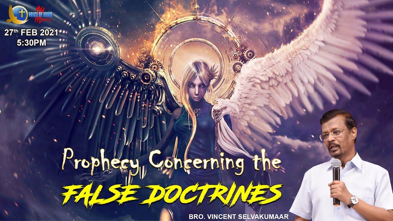 Prophecy Concerning the FALSE DOCTRINES | Prophet Vincent Selvakumaar