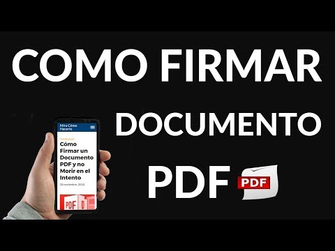 Cómo Firmar un Documento PDF y no Morir en el Intento