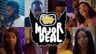 Major Deal - Bonus Trailer ft Khadi Don & Spoken Reasons