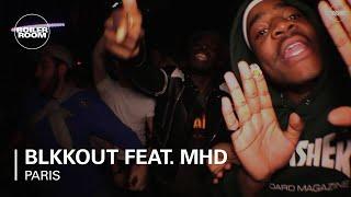 BLKKOUT feat. MHD Boiler Room Paris DJ Set