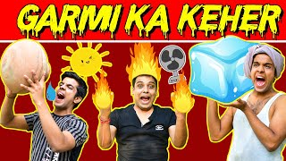GARMI KA KEHER | The Half-Ticket Shows