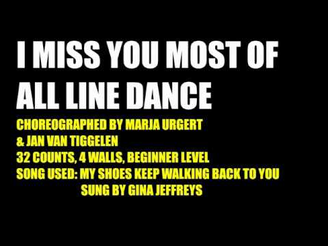 I Miss You Most Of All Line Dance Youtube