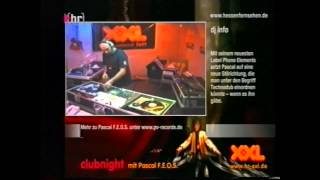 Pascal F.E.O.S. - live - Hr3 Clubnight [10.05.2002] *partiell*