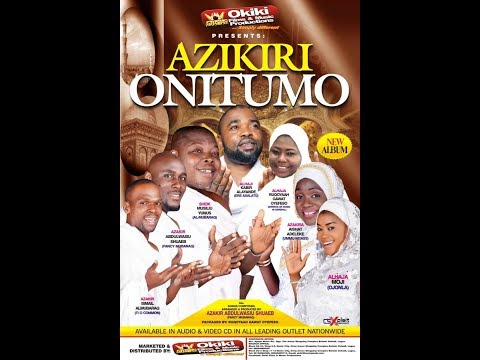 Azikiri Onitumo Latest Yoruba 2019 Islamic Music Video Starring Rukayat Gawat Oyefeso