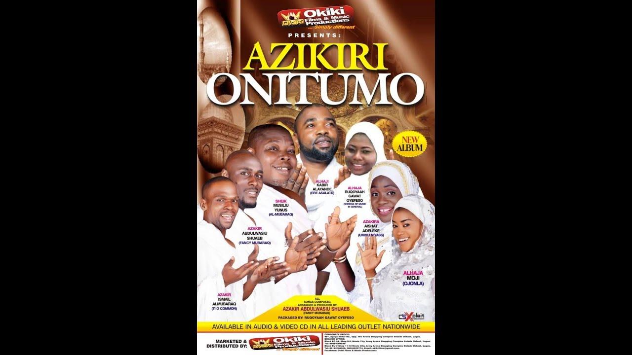 Download Azikiri Onitumo Latest Yoruba 2019 Islamic Music Video Starring Rukayat Gawat Oyefeso
