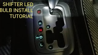 HOW TO  INSTALL  ACURA TL LED BULB GEAR SHIFTER TUTORIAL