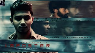 IMPOSTER | Tamil Short Film | BY ROMARIO SRIKANTH K