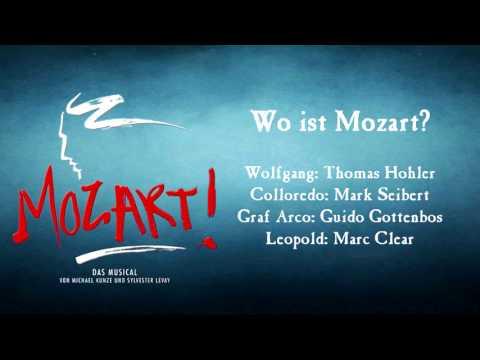 Wo ist Mozart - Thomas Hohler & Mark Seibert