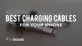 Best Charging Cables For Your IPhone | weBoost