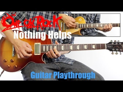 ONE OK ROCK - Nothing Helps (Guitar Playthrough Cover By Guitar Junkie TV) HD
