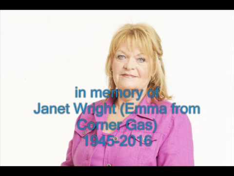R.I.P Janet Wright (Emma from Corner Gas)