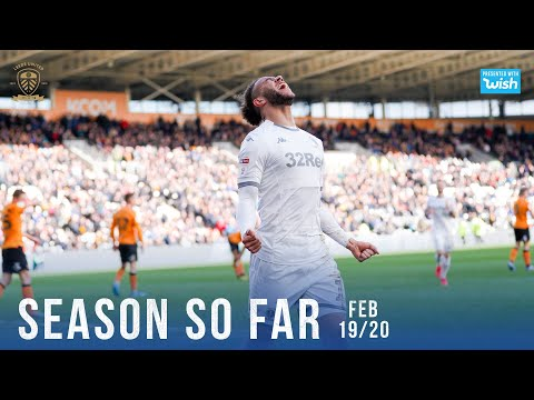 Leeds United | Season So Far 2019/20 | February