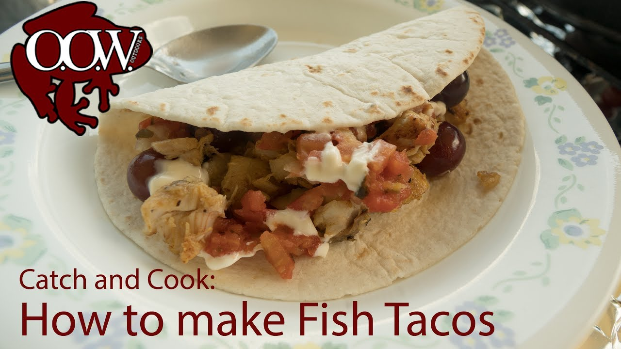 Catch and cook how to make fish tacos recipe oow for Catch and cook fish