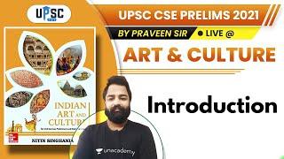 UPSC CSE Prelims 2021 | Art \u0026 Culture by Parveen Sir | Introduction