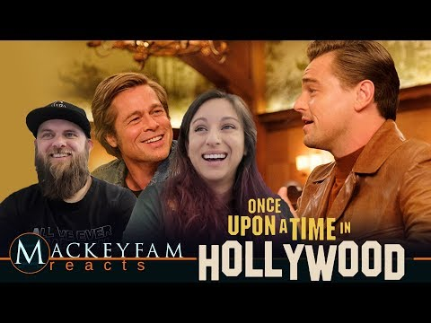 ONCE UPON A TIME IN HOLLYWOOD - Official Trailer - REACTION And REVIEW!!!