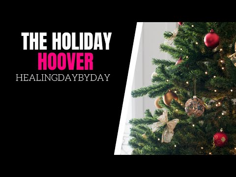 BEWARE of The Holiday Hoover!