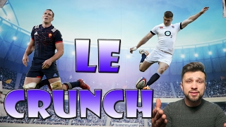 ANGLETERRE FRANCE RUGBY LE CRUNCH