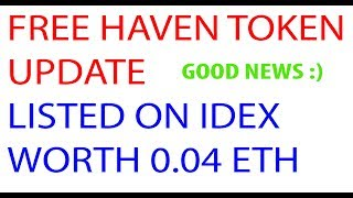 HAVEN Token Update - Exchange update selling price more than 0.04 Eth
