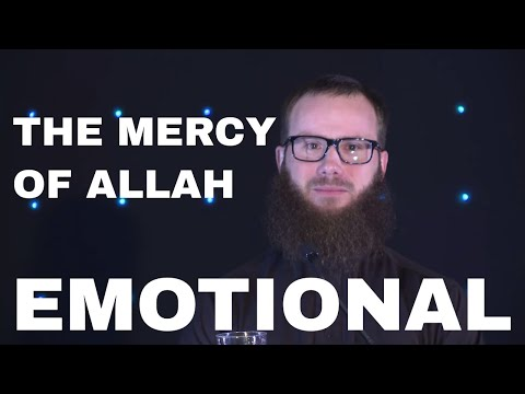 The Mercy of Allah | EMOTIONAL | Yusha Evans