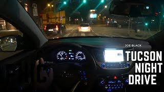 Hyundai Tucson Night Drive  4K | POV Test Drive #043 Joe Black