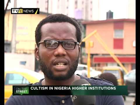 On The Street: Cultism in Nigeria higher institutions