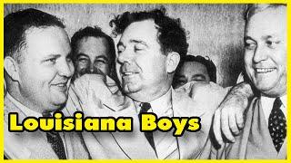 Louisiana Boys - Earl Long, legendary Louisiana governor episode #3