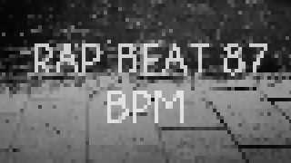 RAP BEAT 87 BPM [FREE DOWLOAD]