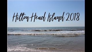 Hilton Head Island 2018!!!!
