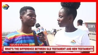 What's the Difference Between Old Testament and New Testament? | Street Quiz | Funny African Videos