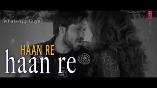 Keh du tumhe ya chup rahu | Emraan hashmi song | whatsapp status
