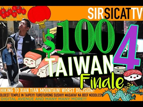 VLOG 22: $100 TAIWAN - Ep. 4