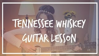 Tennessee Whiskey Easy Guitar Tutorial // Chris Stapleton