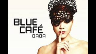 Blue Cafe-We Shine.wmv