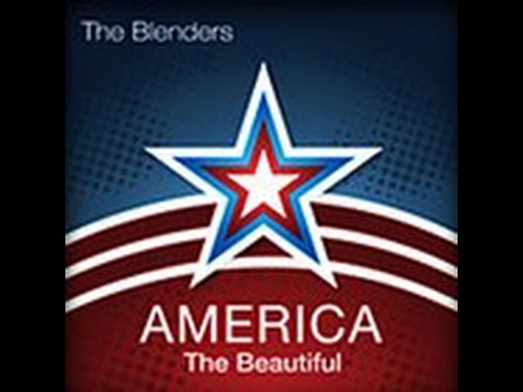 America the Beautiful - The Blenders