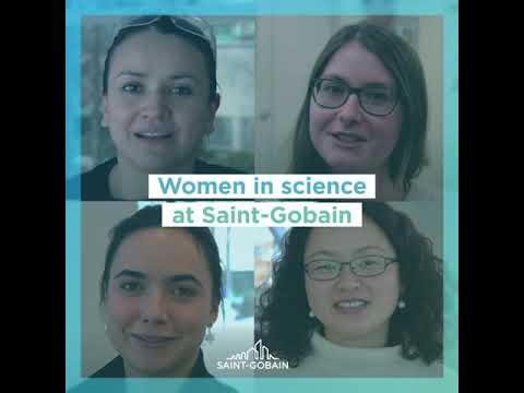 Women and girls in science at Saint-Gobain: the video